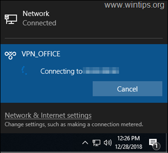 FIX: Windows 10 VPN Doesn't Connect from System tray but it Connects from Network Settings.