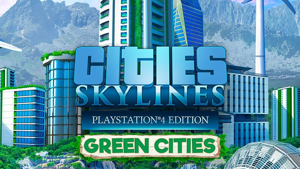 [ps4]-get-free-game-cities:-skylines-–-green-cities