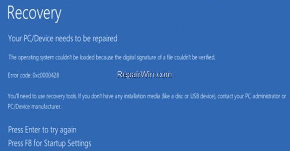 FIX: 0xc0000428 Your PC needs to be repaired in Windows 10