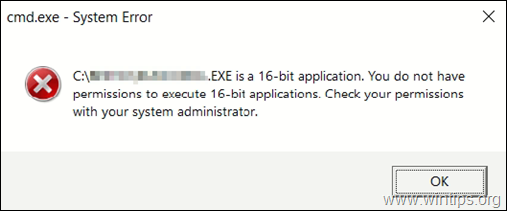 fix:-you-do-not-have-permissions-to-execute-16-bit-applications-on-windows-10.-(solved)