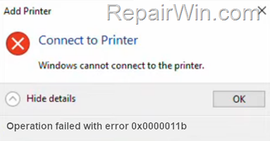 fix:-error-0x0000011b-–-cannot-connect-to-printer-on-windows-10/7-(solved)